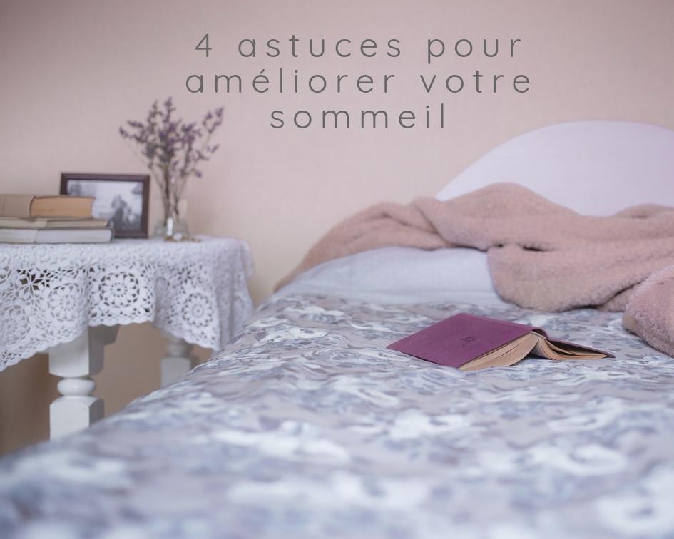 4 astuces pour améliorer votre sommeil